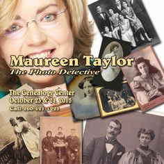 Maureen Taylor, the Photo Detective, will join us for two days during October. She will be having fee based consultations and free seminars.