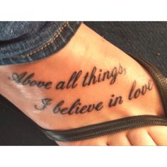 above all things I believe in love