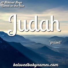 Judah is super cool! Beloved Baby Names: 15 Biblical Boys Names on the Rise