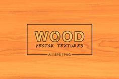 Wood Vector Textures by Dreamstale on @creativemarket