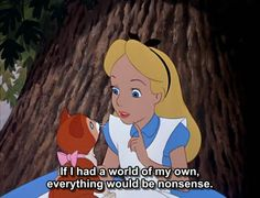 everything would be nonsense