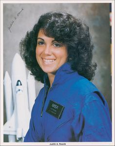 Judith Resnik -- NASA Astronaut (1949-1986) Resnik died in the explosion of The Challenger space shuttle.