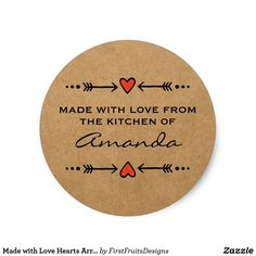 Made with Love Hearts Arrows Kitchen Paper Classic Round Sticker Made with love! A perfectly sweet and rustic design to highlight your sweet creations. Add you name, and make it your own.
