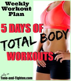 5 great total-body workouts all in one place! Little equipment required! From Tone-and-Tighten.com