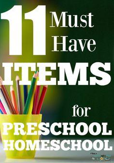 11 Items You Need for Preschool Homeschool. Homeschool supplies.