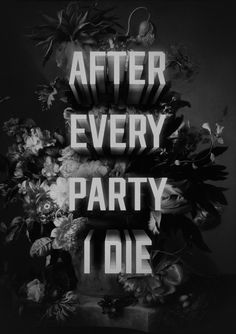 After Every Party I Die Art Print by Hans Eiskonen | Society6