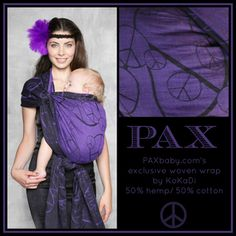 paxbaby, kokadi, paxpeace, exclusive, woven wrap, babywearing  Need to get this wrap for Shailee