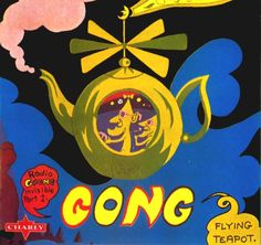 "Gong, ""Flying Teapot"" (1973)"