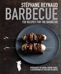 Stéphane Reynaud Barbecue: 150 Recipes for the Barbecue (searchable index of recipes)