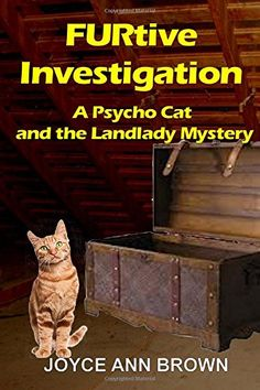 "FURtive Investigation (Psycho Cat and the Landlady Mysteries) (Volume 2) by Joyce Ann Brown http://www.amazon.com/dp/150863615X/ref=cm_sw_r_pi_dp_RvfBvb1Z5RSMY  ""When Sylvester, aka Psycho Cat, discovers a human skeleton inside a trunk in the attic of one of her rental units, Beth, a Kansas City landlady, must return from wintering in Arizona."""