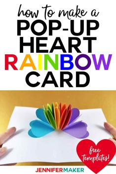 Make a colorful pop-up heart rainbow card for that special person in your life! These are great for Valentine's Day or even for LGBTQ+ celebrations! Origami Templates, Card Templates, Good Tutorials, Craft Tutorials, Diy Craft Projects, Crafts For Kids, Kids Pop, Rainbow Card, Valentine's Cards For Kids