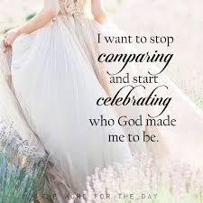 I need to remember this more... I was made be the woman of God that I was created to be...