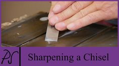 Sharpening a Chisel with Paul Sellers