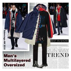 """PFW AW 2018 Runway Trend Men's Multilayered Oversized Look"" by stylepersonal ❤ liked on Polyvore featuring Balenciaga, YMC, MANGO, Undercover, men's fashion and menswear"