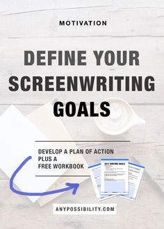 Grab a free worksheet to plan out your screenwriting goals for the year! Click through the image above for the full article.