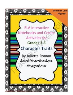 Investigating Character Traits for the Interactive Notebook from HearttoHeartTeaching on TeachersNotebook.com -  (9 pages)  - Everything needed for students to learn about Character Traits and use in  their ELA Interactive Notebooks.