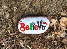 Painted Rock  Christmas  Believe