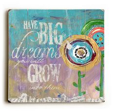 Have Big Dreams  Planked Wooden Art Sign by MistyMichelleDesign, $52.00