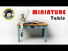 how to: miniature table
