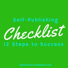 Self-Publishing Checklist: 12 Steps to Success