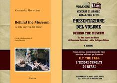 Presentazione del volume Behind the Museum il 22 Aprile 2016 a Roma!