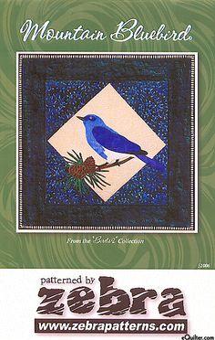 Mountain Bluebird - Quilt Pattern by Zebra Patterns