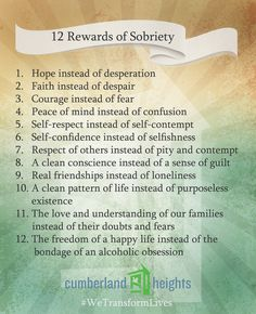 The 12 Rewards of Sobriety. The rewards definitely out weigh the alternatives…