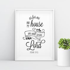 Poster: As for me and my house, we will serve the Lord