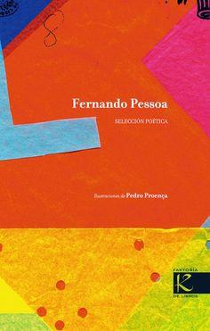 Selección poética muy cuidada de poemas de Pessoa, ilustrados.