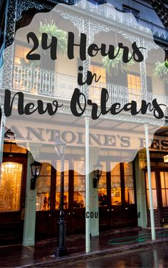 Guide : 24 Hours in New Orleans