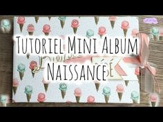 Mini album naissance et son tuto en vidéo ? Photo Album Scrapbooking, Mini Scrapbook Albums, Baby Scrapbook, Scrapbook Cards, Mini Albums Photo, Mini Album Scrap, How To Make Scrapbook, Mini Album Tutorial, Mini Mo