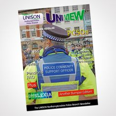 Newsletter publication for the Northamptonshire Police Branch of UNISON - Issue 13