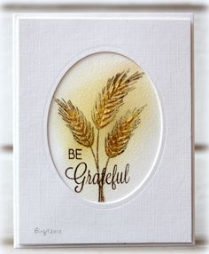 CAS240 Be Grateful by Biggan - Cards and Paper Crafts at Splitcoaststampers