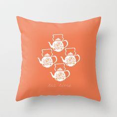 Tea Time Throw Pillow by Bouffants and Broken Hearts - $20.00
