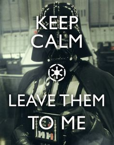 Don't mess with The Darth