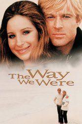 The Way We Were....