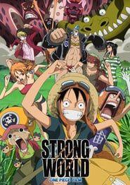 One Piece Film Strong World 2009 Com Imagens Filmes One