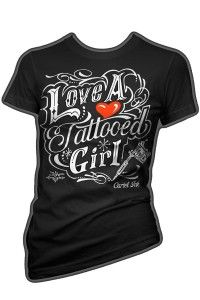 Cartel Ink Everyone Loves A Tattooed Girl T-Shirt