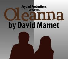 May as well put up the prelim poster for Oleanna by David Mamet which I am doing in the fall.  If you want to support this project, consider donating to my fundraiser:  www.indiegogo.com/raisingoleanna?c=home=792916