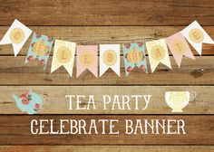A personal favorite from my Etsy shop https://www.etsy.com/listing/240345708/t-e-a-p-a-r-t-y-celebrate-banner-instant