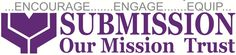 Submission Our Mission Ministries Trust started in 2002 and Registered under the Bombay Public Trust Act. We are a Christian Charity working with Orphaned Children in remote villages in India.