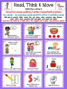 Keep your kids engaged and moving with these alphabet task cards for the letter S. Great for kinesthetic, auditory, visual, and tactile learners. 42 task cards in all. Kids get to search, think, touch, list, cut, draw, color, exercise, sign, discuss, read, write, draw, rhyme, practice left and right, and sound out words! Covers MANY of the common core foundational reading skills for kindergarten and first grade. $2