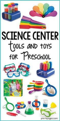 Best science center tools and toys for your preschool, pre-k, or kindergarten classroom. A list of my favorite science center tools with pictures. tools Science Tools and Toys for Preschool - Pre-K Pages Science Area Preschool, Science For Toddlers, Preschool Centers, Science Classroom, Kindergarten Classroom, Preschool Activities, Science For Kindergarten, Science Activities For Preschoolers, Kindergarten Readiness