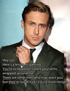 "The best ""hey girl"" I've ever seen. <3"