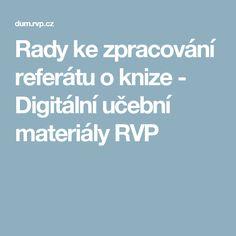 Rady ke zpracování referátu o knize - Digitální učební materiály RVP