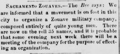 The formation of the Sacramento Zouaves, an African American military company formed after the Civil War in the event of another war.