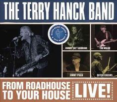 Terry Band Hanck - From Roadhouse To Your House: Live