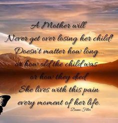Both parents will feel the immense loss of a child. I Miss My Daughter, I Love My Son, My Beautiful Daughter, Sympathy Poems, Complicated Grief, Grief Poems, Missing My Son, Grieving Mother, Grieving Quotes