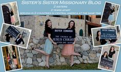 Sisters Sister Missionary Blog