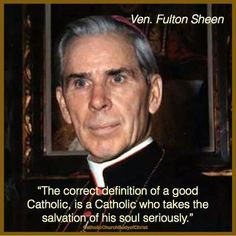 Definition of a #Catholic #FultonSheen